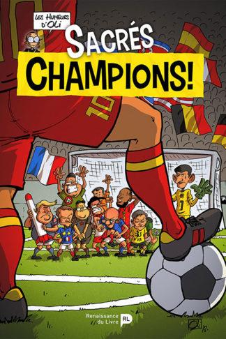 Sacrés champions !