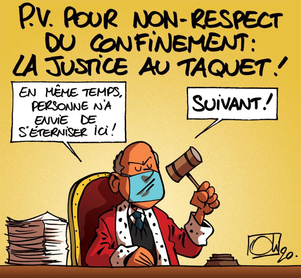 La Justice au taquet !